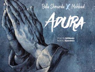 Bella Shmurda & Mohbad – Adura