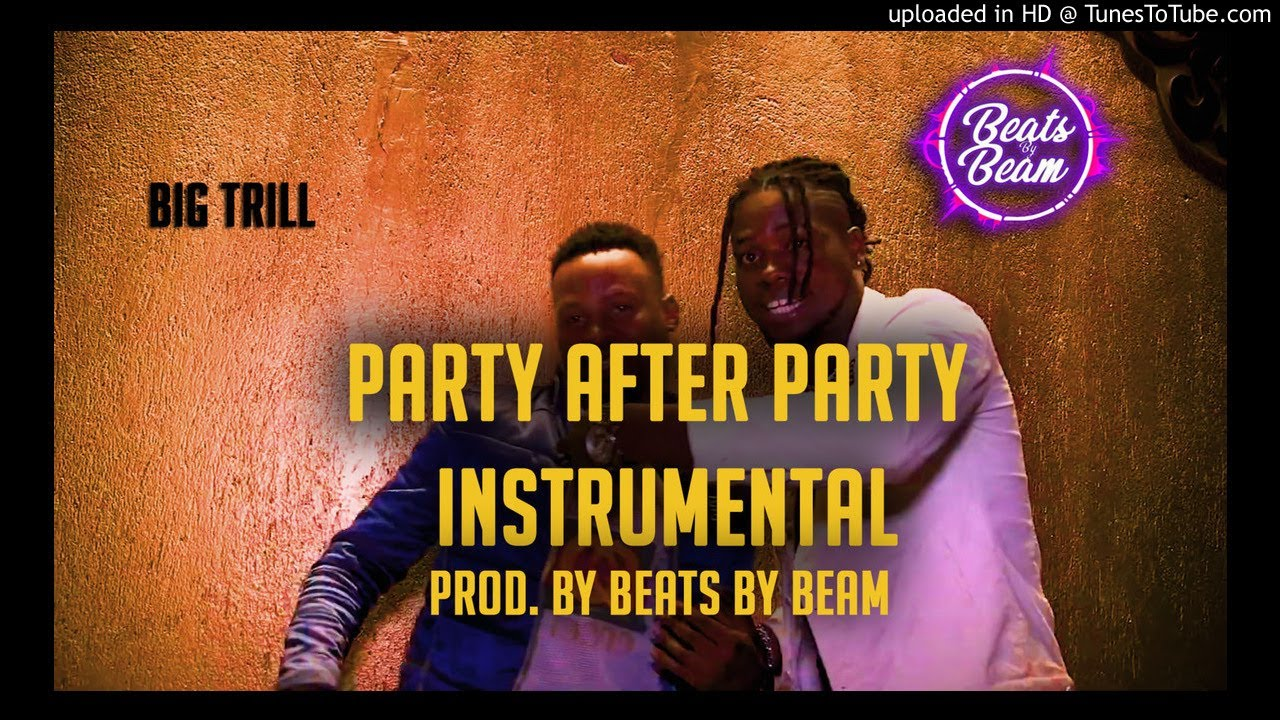 Big Trill - Party After Party (Instrumental)