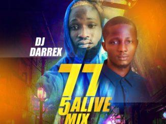 DJ Darrex - 77 5Alive Mix