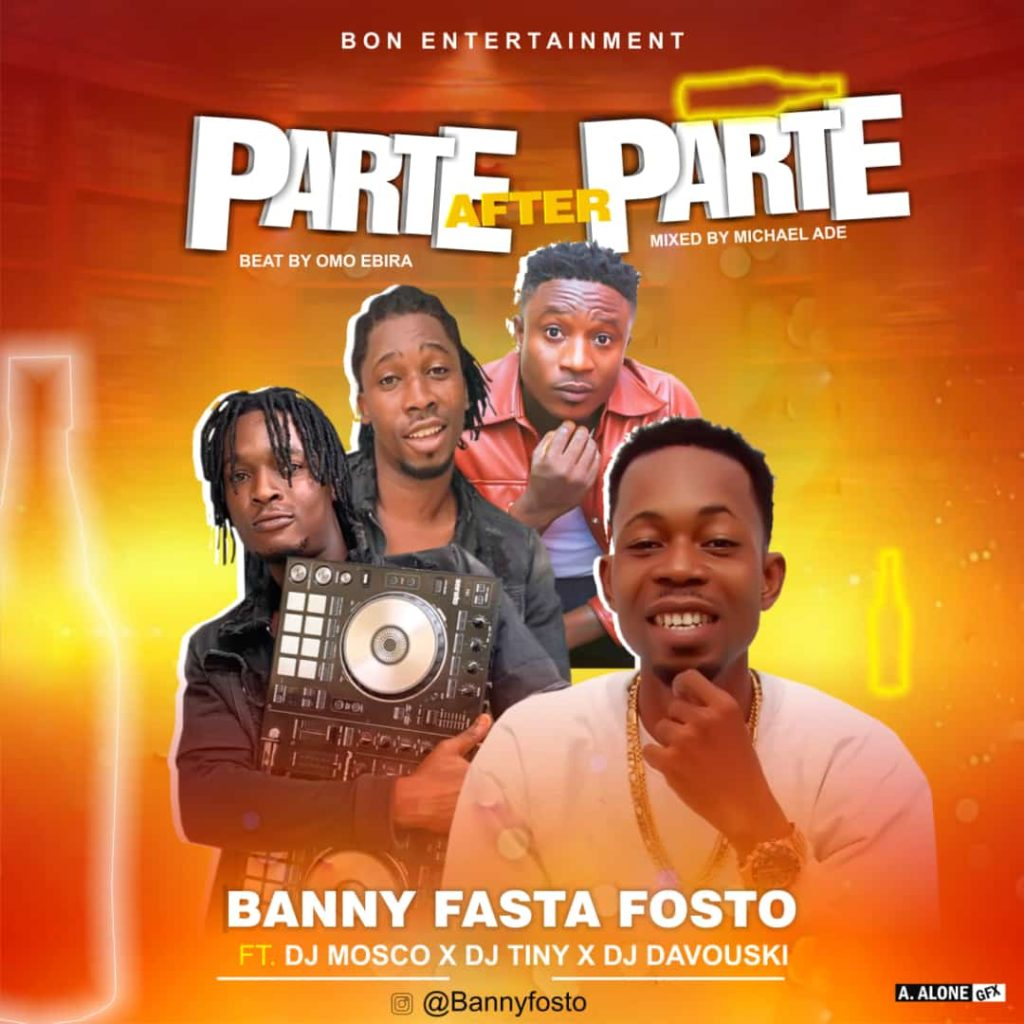 Banny Ft. DJ Mosco x DJ Tiny x DJ Davouski – Parte After Parte