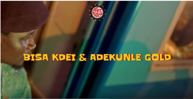 VIDEO: Bisa Kdei – Adiza ft. Adekunle Gold