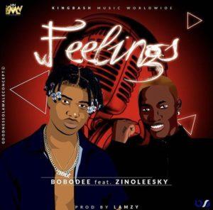 Bobodee ft Zinoleesky – Feelings