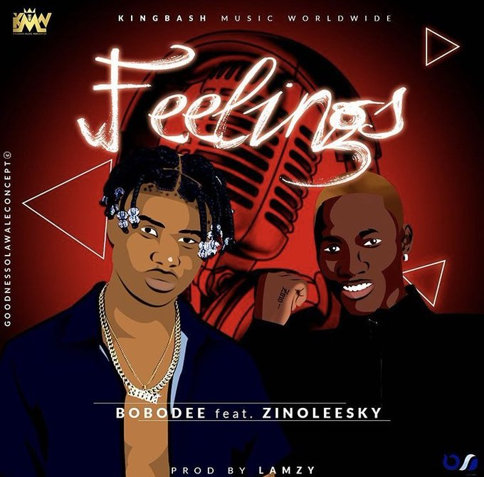 Bobodee ft Zinoleesky – Feelings