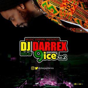 DJ Darrex – Best of 9ice (Reloaded)
