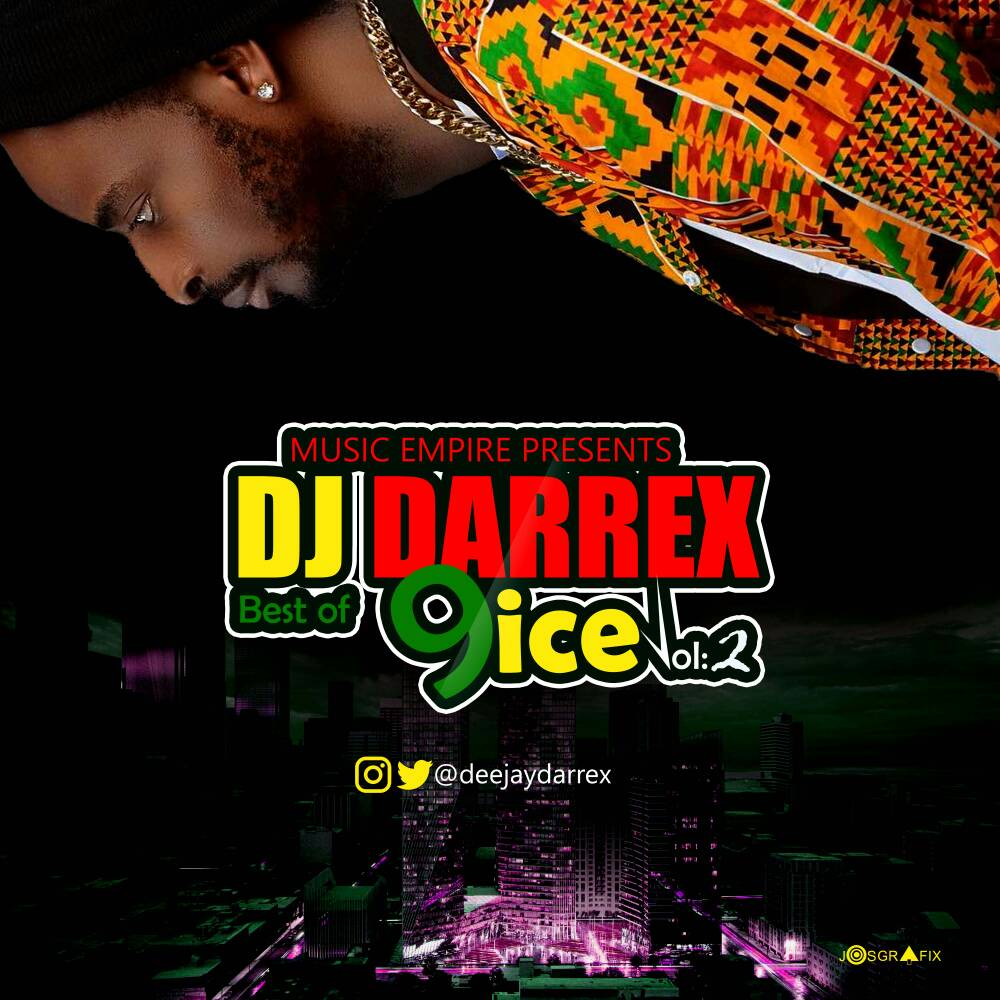 DJ Darrex – Best of 9ice (Reloaded)