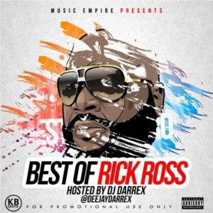 DJ Darrex – Best of Rick Ross Mix
