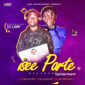 DJ Lamp ft. HypeNinja Analysis – Isse Parte Mix
