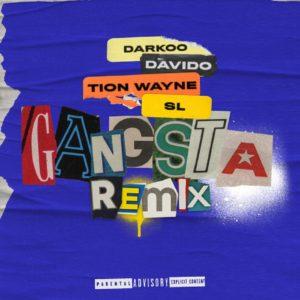 Darkoo – Gangsta (Remix) ft. Davido, Tion Wayne, SL