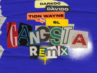 Darkoo – Gangsta (Remix) ft. Davido, Tion Wayne, SL