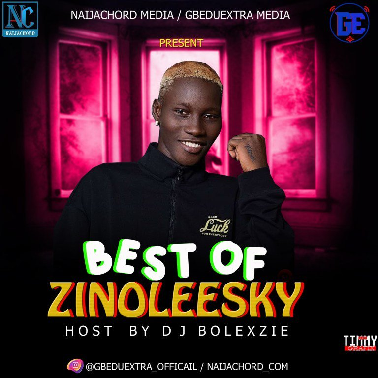 MIXTAPE: Dj Bolexzie – Best Of Zinoleesky Mix