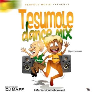 Dj Maff – Tesumole Mix