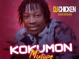 MIXTAPE: Dj Chicken – Kokumo Mixtape