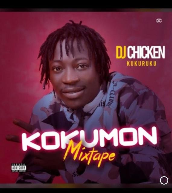 MIXTAPE: Dj Chicken – Kokumo Mixtape