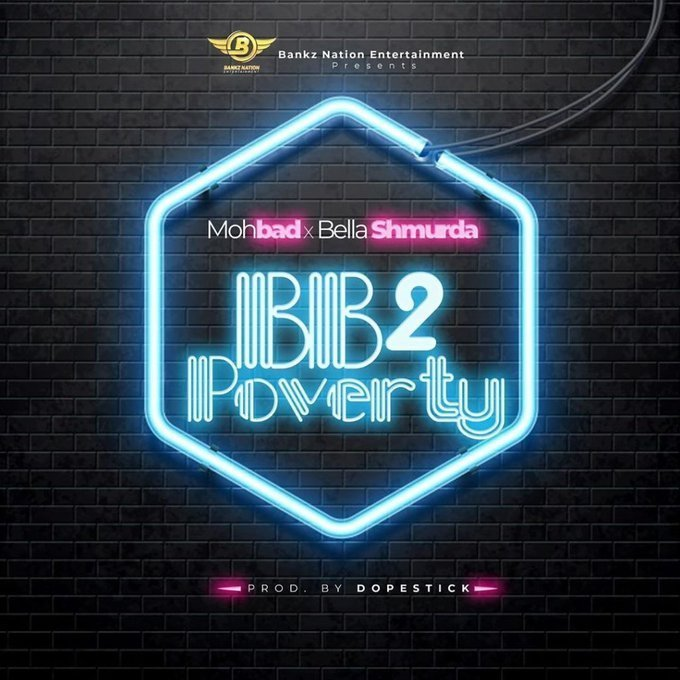 Mohbad Ft. Bella Shmurda – Bye Bye To Poverty