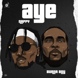 Nappy & Burna Boy – Aye