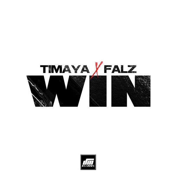 Timaya ft. Falz – WIN
