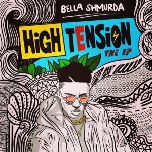 Bella Shmurda – High Tension EP