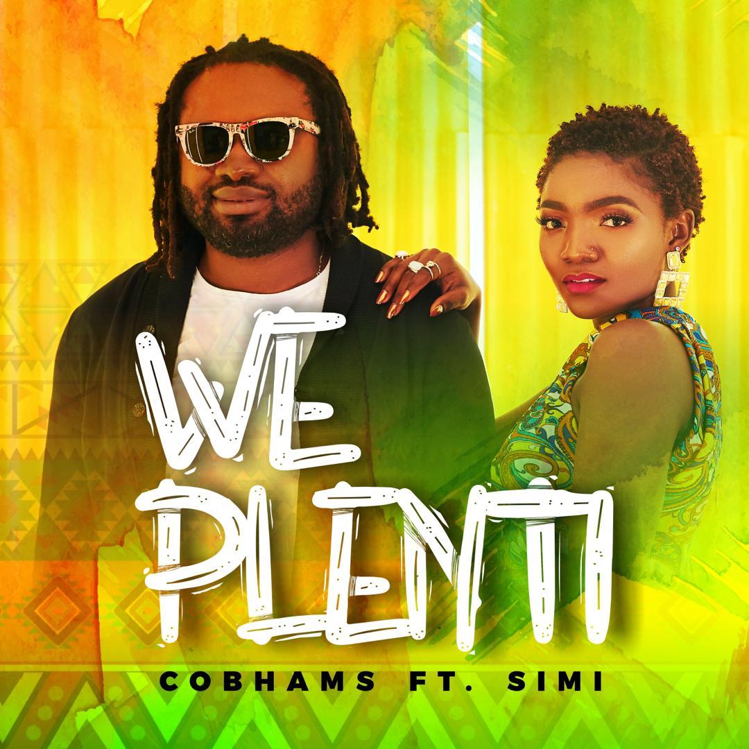 Cobhams Asuquo – We Plenti ft. Simi