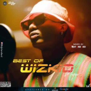 DJ Standard – Best Of Wizkid Mixtape