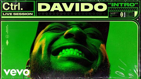 VIDEO: Davido – Intro (Vevo Ctrl Live Session)