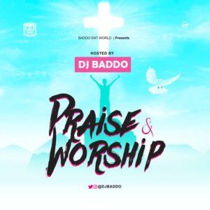 Dj Baddo - Praise & Worship Mix