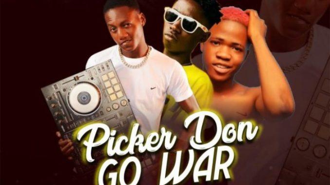 Dj Flexyduu – Picker Don Go War ft. Small Baddo & Sunnyzee