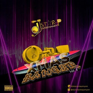 Dj Star P – December Banger Mixtape Vol.3