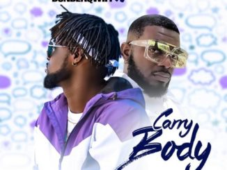 Donblaqwifi ft. Kelly Handsome – Carry Body