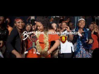 VIDEO: Frank Edwards – Believers Anthem (Holy)