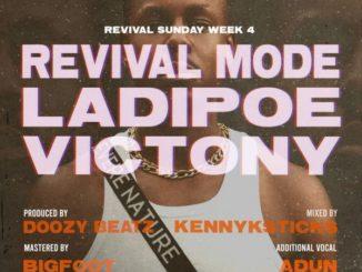LadiPoe – Revival Mode ft. Victony