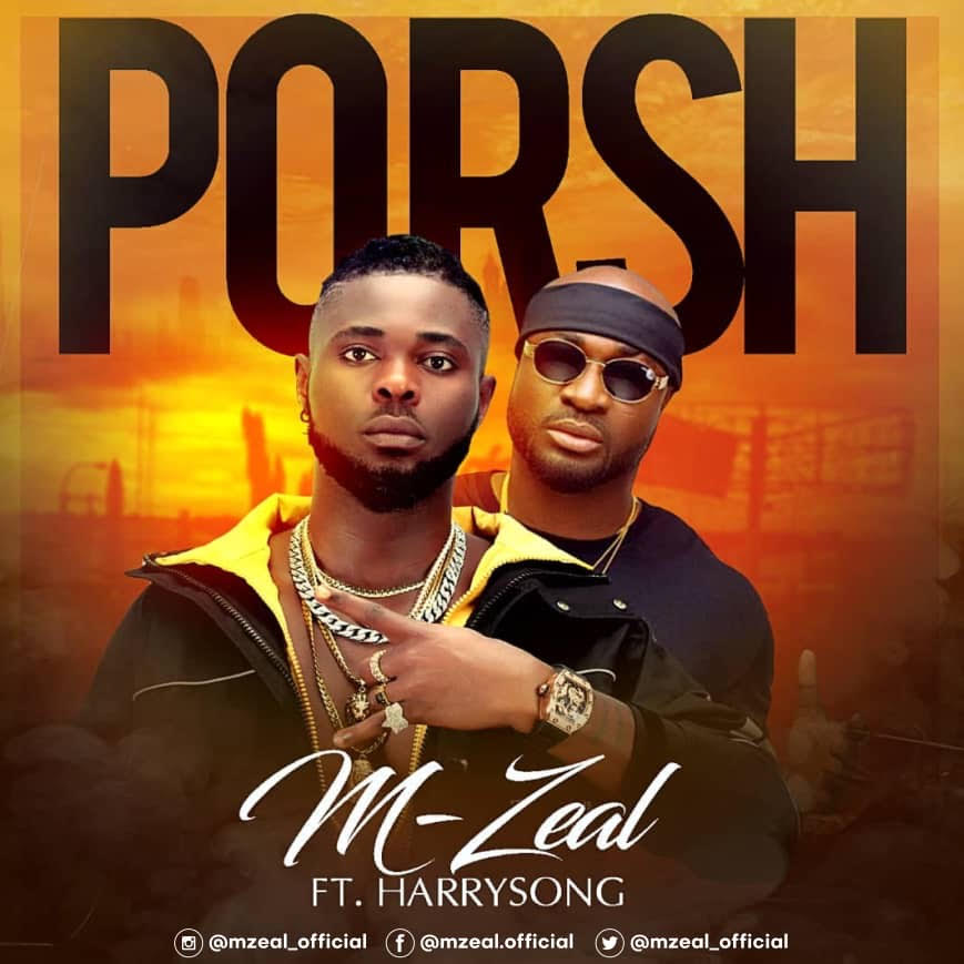 M-Zeal ft. HarrySong – Porsh