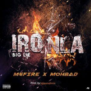 M6fire Ft Mohbad – Iro Nla (Big Lie)