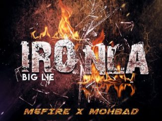 M6fire Ft Mohbad – Iro Nla (Big Lie)