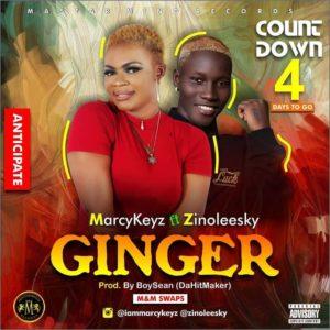 Marcykeyz Ft Zinoleesky – Ginger