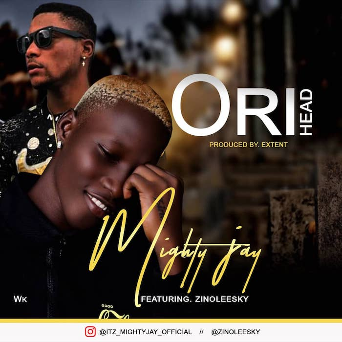 Mighty Jay Ft. Zinoleesky – Ori (Head)