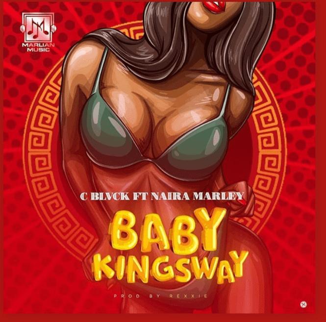 Naira Marley x Cblvck – Baby Kingsway