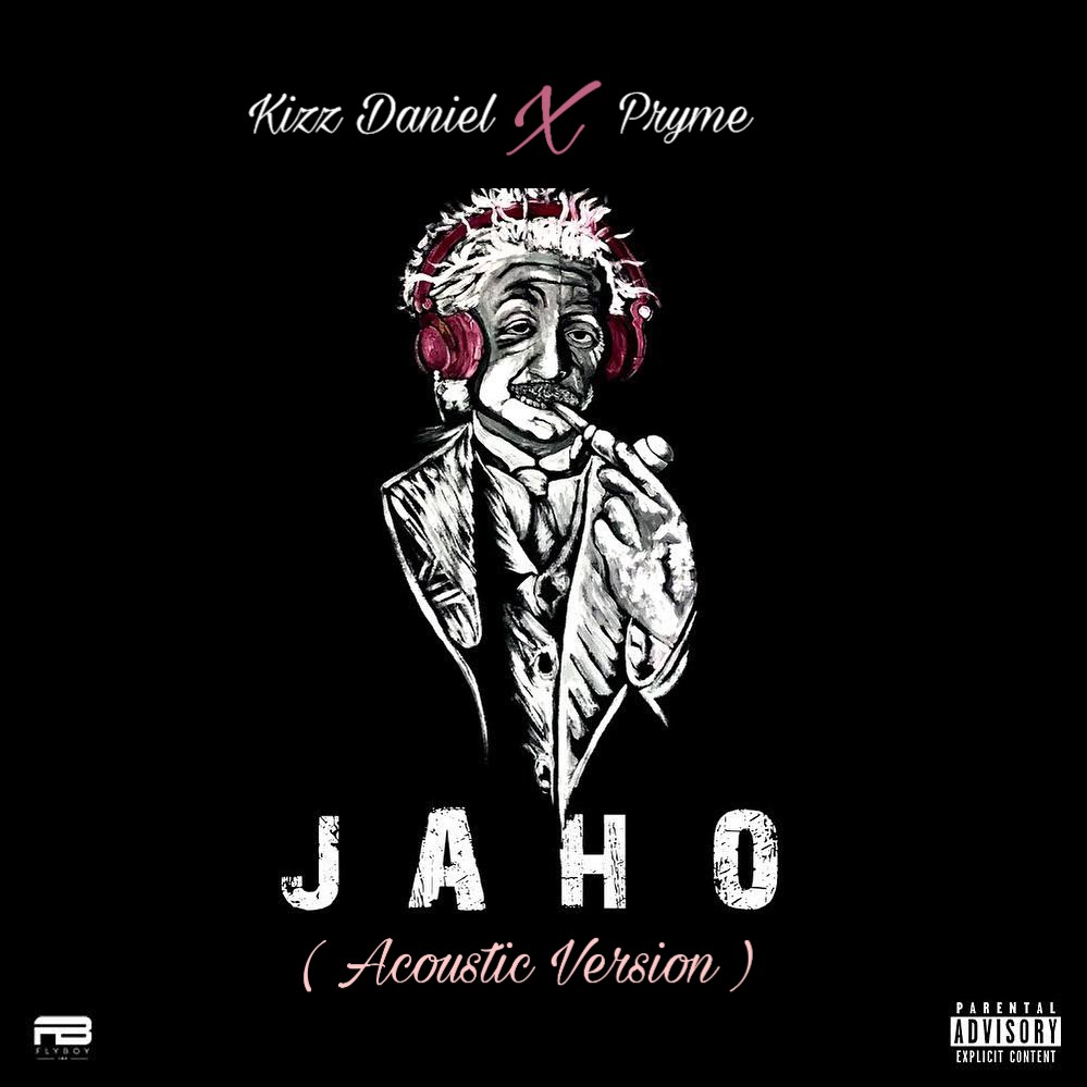 Pryme – Jaho (Kizz Daniel Acoustic Version)