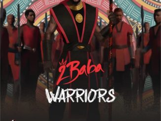 2baba Set To Drop New Album Titled Warriors (See Album Art + Release Date)