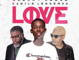 Acetune Ft. Larry Gaaga, Awilo Longomba – Love