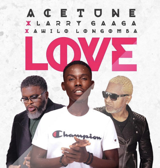Acetune Ft. Larry Gaaga, Awilo Longomba – Love