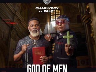 Charly Boy ft Falz – God Of Men (Fake Pastors)
