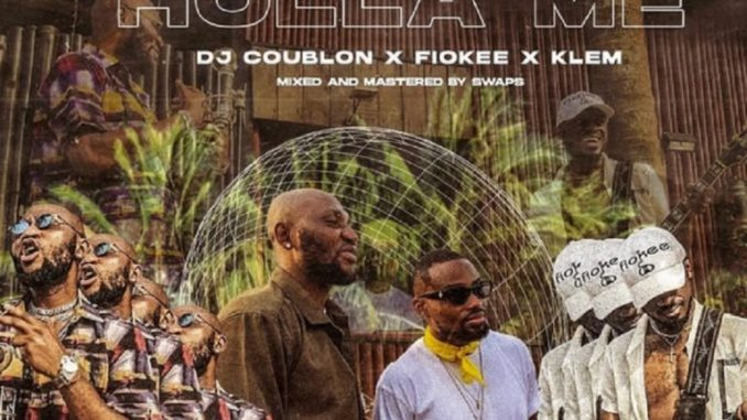 DJ Coublon x Klem x Fiokee – Holla Me