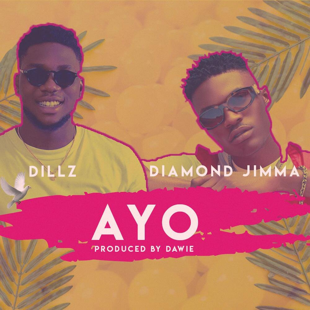 Dillz Ft. Diamond Jimma – Ayo