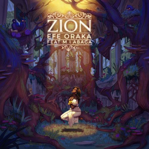Efe Oraka – Zion ft M.I Abaga