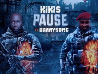 Kikis Ft. Harrysong – Pause (Prod. Chimaga)