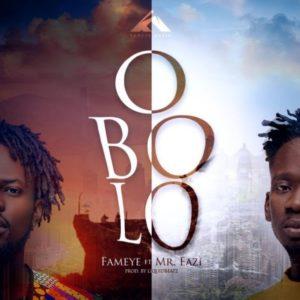 Mr Eazi x Fameye – Obolo