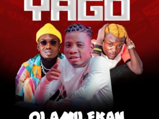 Olamilekan Ft. Portable & Mr Benson – Yago