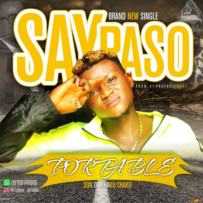 Portable – Say Paso (Prod by professional)