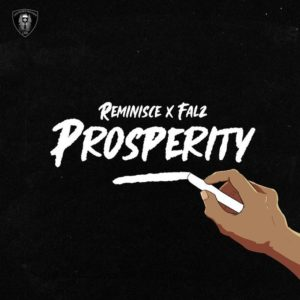 Reminisce – Prosperity ft Falz