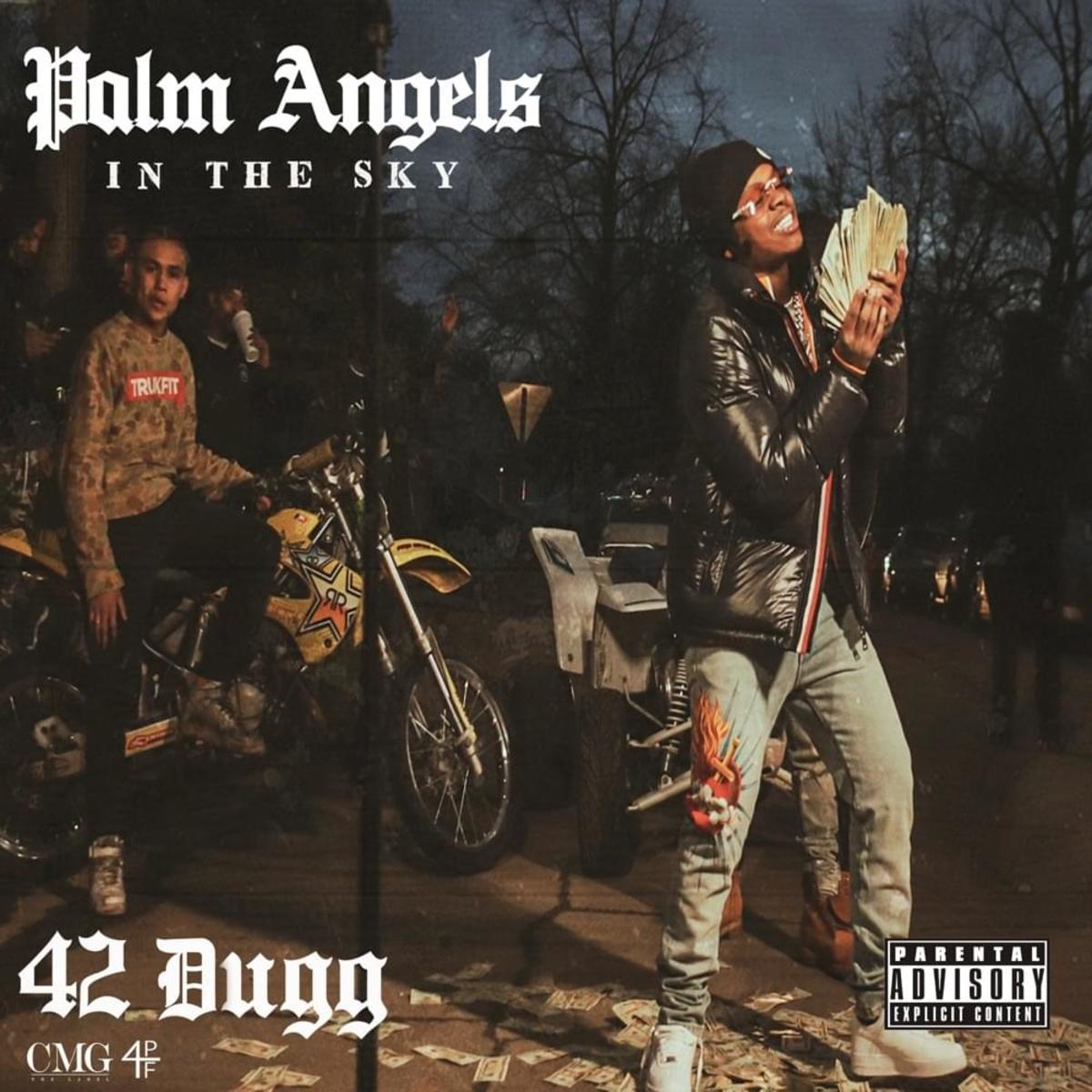 42 Dugg - Palm Angels In The Sky
